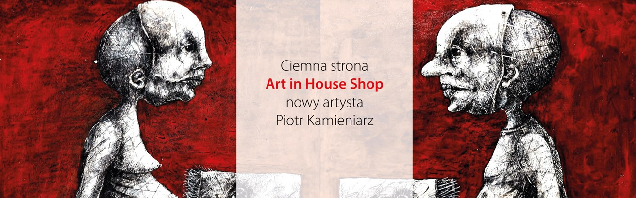 Ciemna strona Art in House