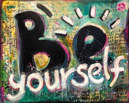 Obraz do salonu artysty Battler pod tytułem Be Yourself - Desiderata