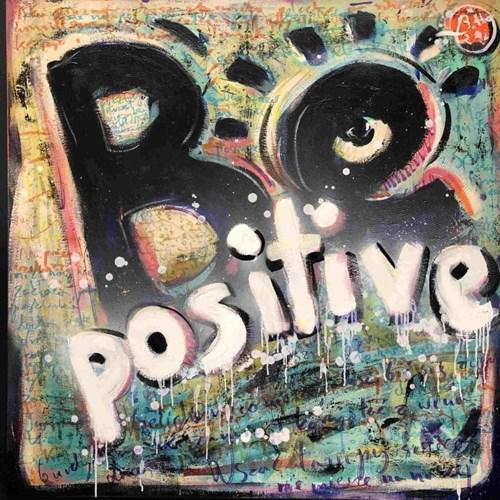 Obraz do salonu artysty Battler pod tytułem Be positive